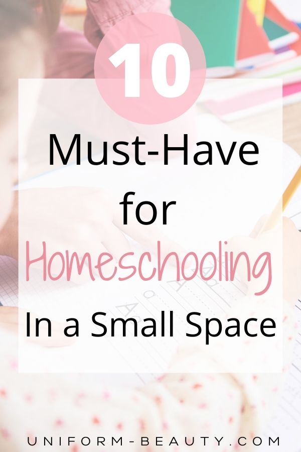 10 Must-Have For Homeschooling In a Small Space