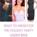 What To Wear For Holiday Dress, Holiday, christmas, party, dresses