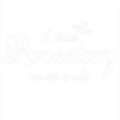 Download A true Lovestory never ends - Unikdekor.se