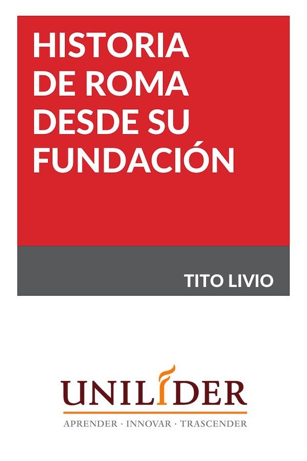 Historia De Roma Desde Su Fundación
