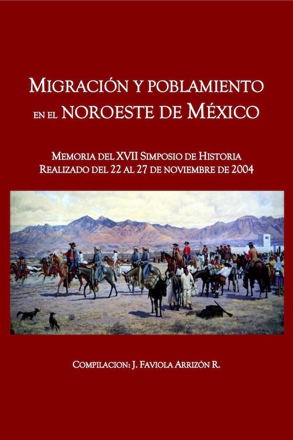 Simposio 17. Migración Y Poblamiento En El Noroeste De México