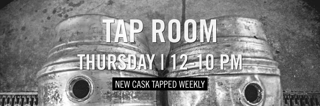 Tap Room - Thursday - 12-10 PM