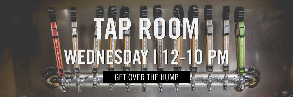 Tap Room - Wednesday - 12-10 PM