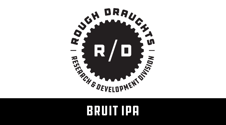 Rough Draughts: Brut IPA