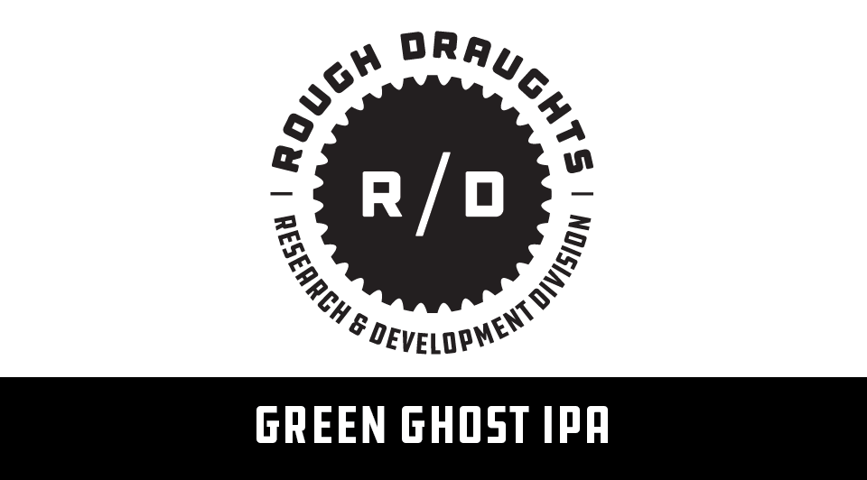 Rough Draughts: Green Ghost IPA