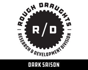 Rough Draughts: Dark Saison
