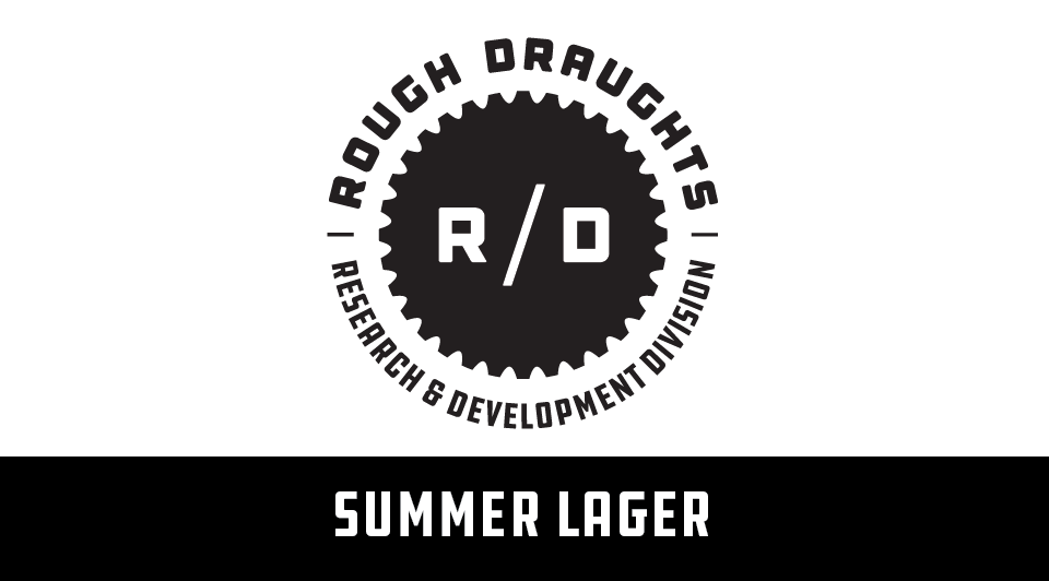 Rough Draughts: Summer Lager