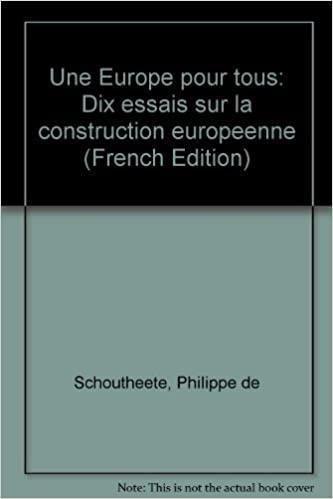 Book Cover: Une Europe pour tous : dix essais sur la construction européenne