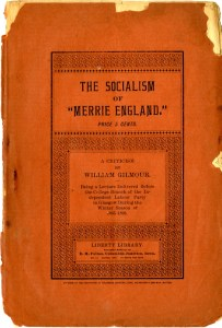 "The Socialism of ""Merrie England"" a booklet published by E.H. Fulton as part of the Liberty Library series."
