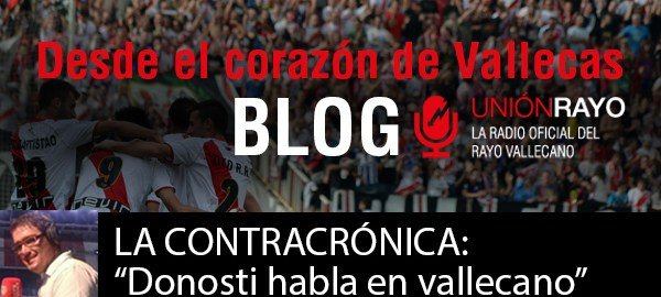 """LA CONTRACRÓNICA: """"Donosti habla en vallecano"""""""