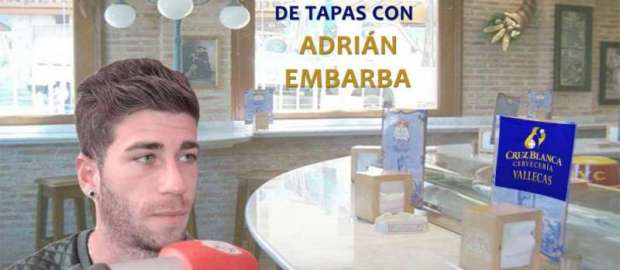 """""""De Tapas con… Adrián Embarba"""""""