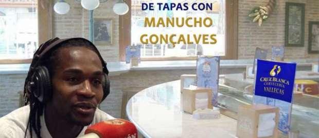 """""""De Tapas con… Manucho"""""""