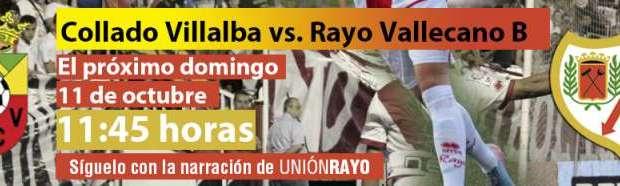 Sigue el Collado Villalba – Rayo B en Unión Rayo