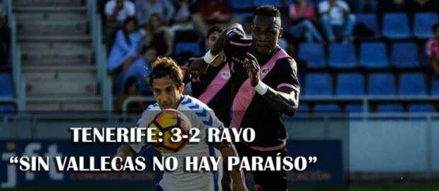 Crónica del Tenerife 3-2 Rayo
