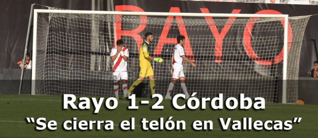 Crónica: Rayo 1-2 Córdoba