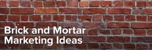 brick and mortar marketing