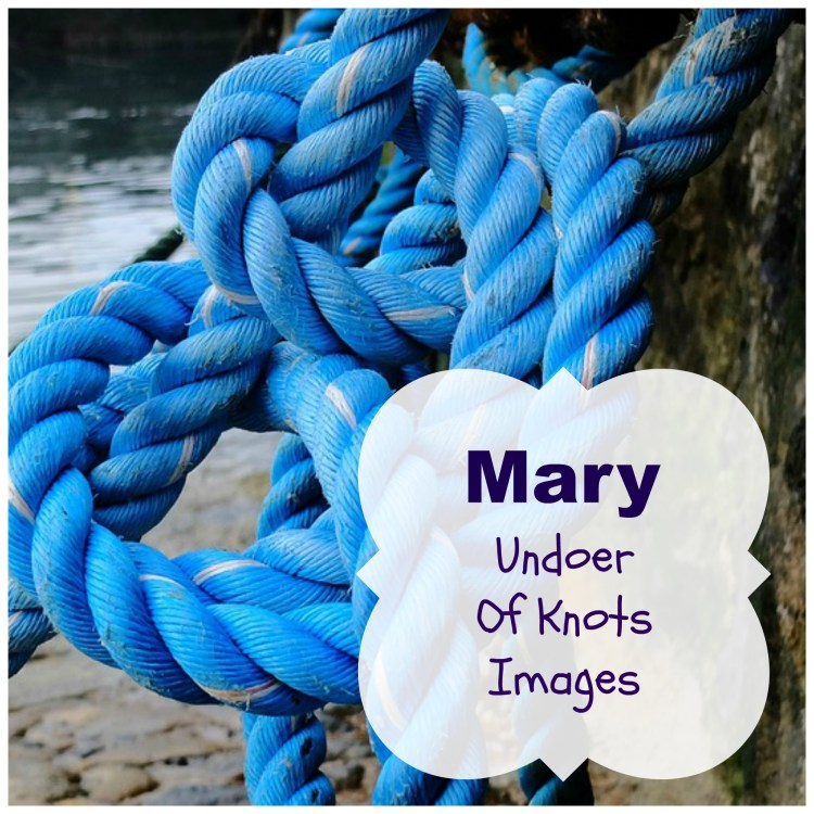 Mary Undoer of Knots Images