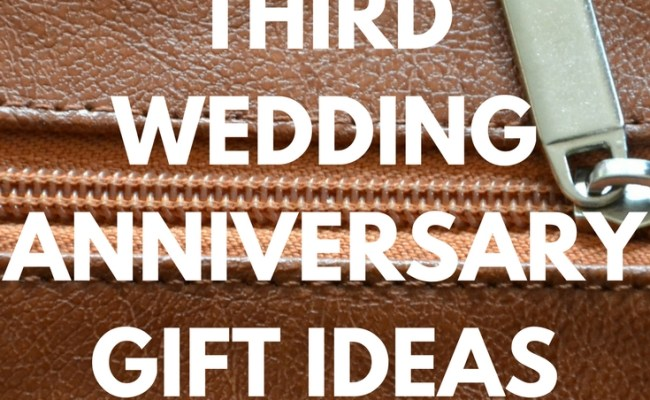 10 Elegant 3rd Year Anniversary Gift Ideas For Her 2019