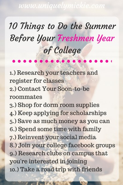 10 Things To Do During The Summer Before Your Freshmen Year Of College