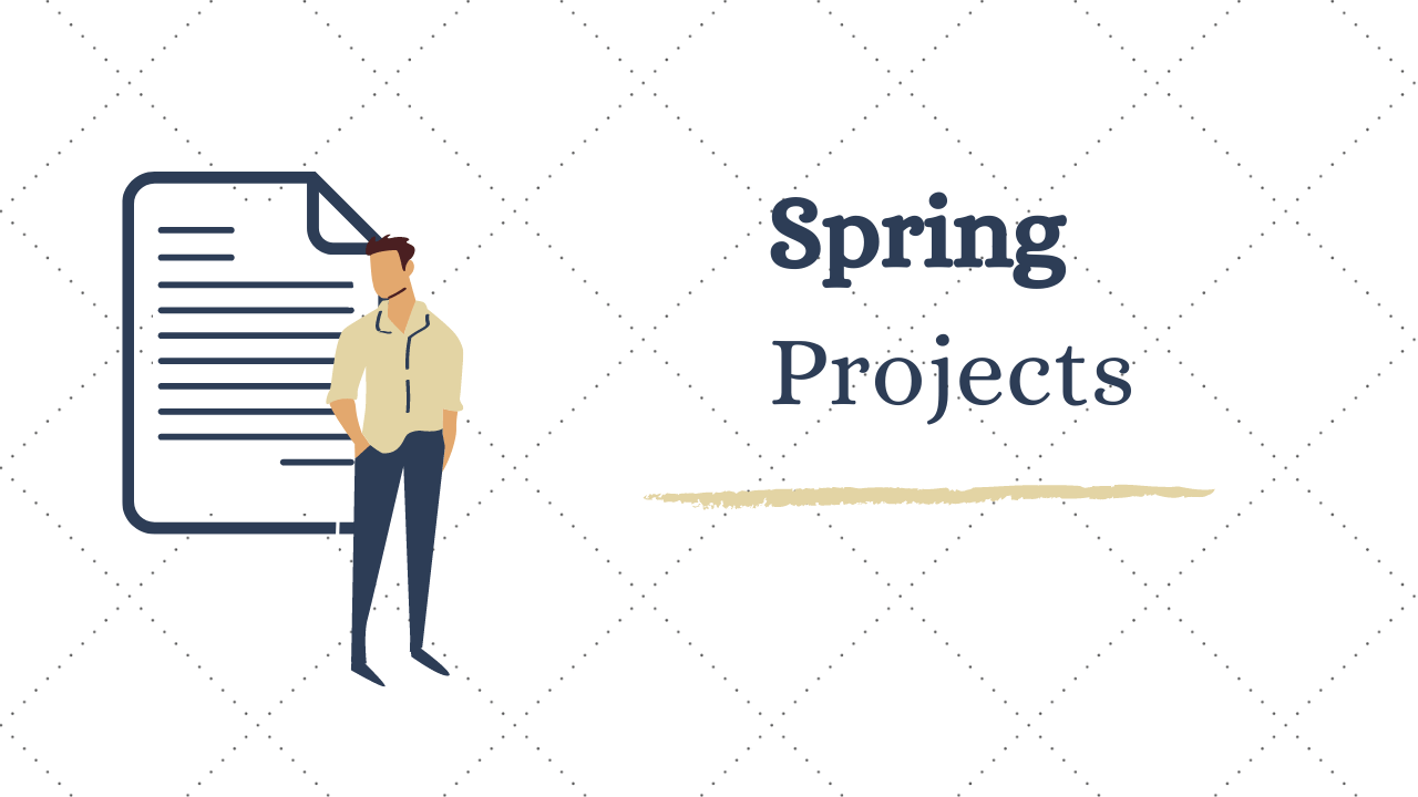 9 Interesting Spring Projects Ideas & Topics For Beginners in 2020