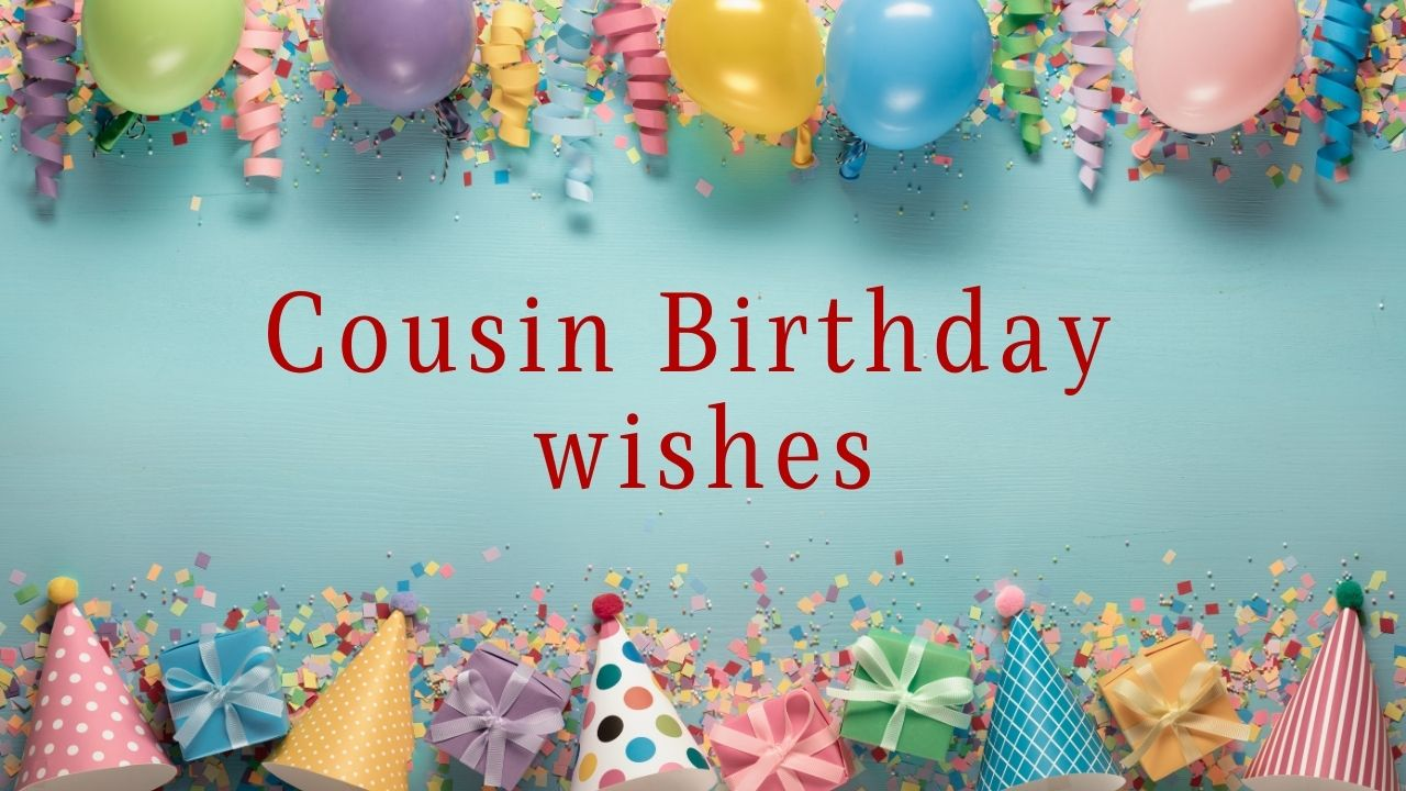 Happy Birthday Wishes for Cousin Sister