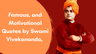 Famous Quotes by Swami Vivekananda, motivational and Inspirational Quotes by Swami Vivekananda, Quotes on Education by Vivekananda