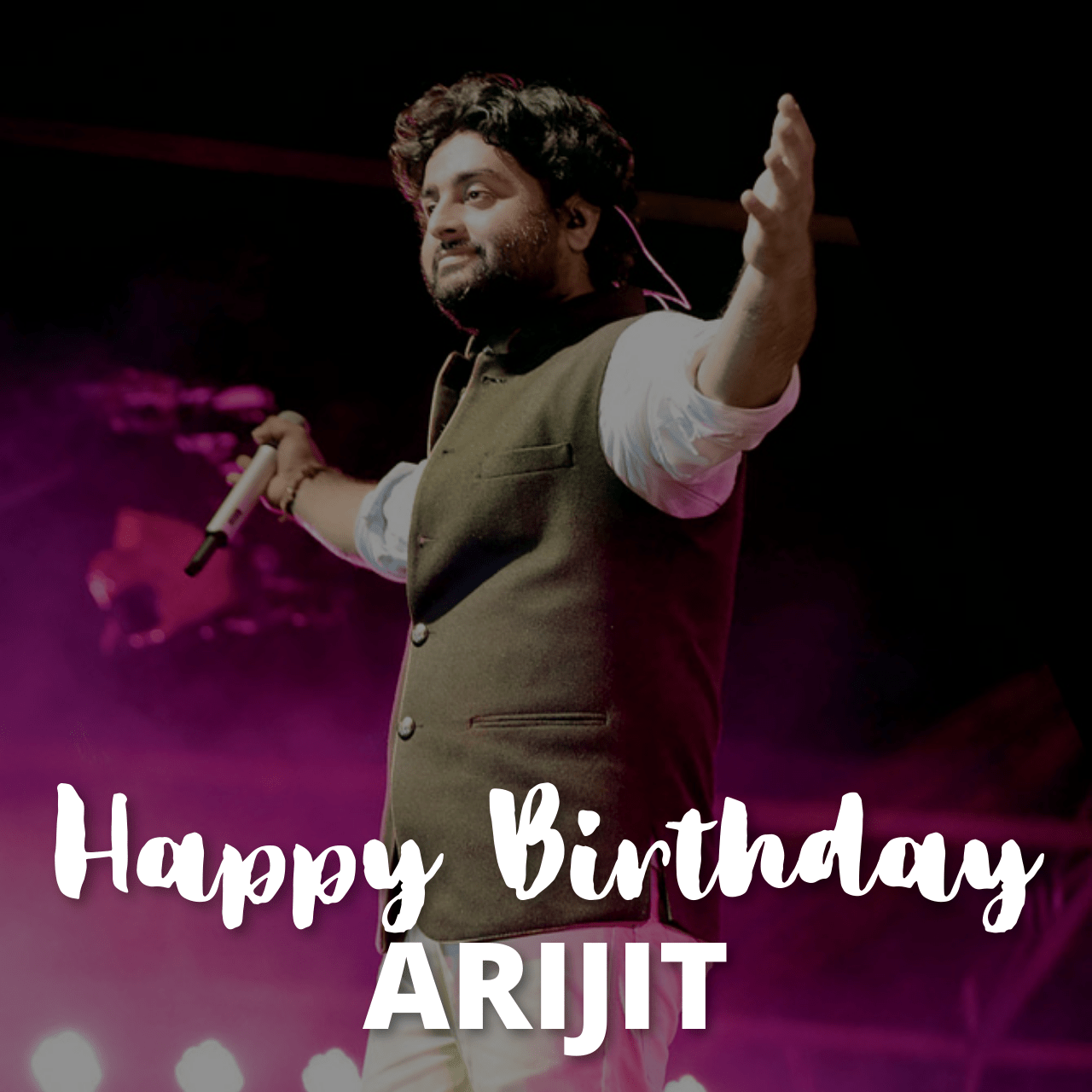 Happy Birthday Arijit Singh Wishes, Quotes Greetings, and HD Images to Share