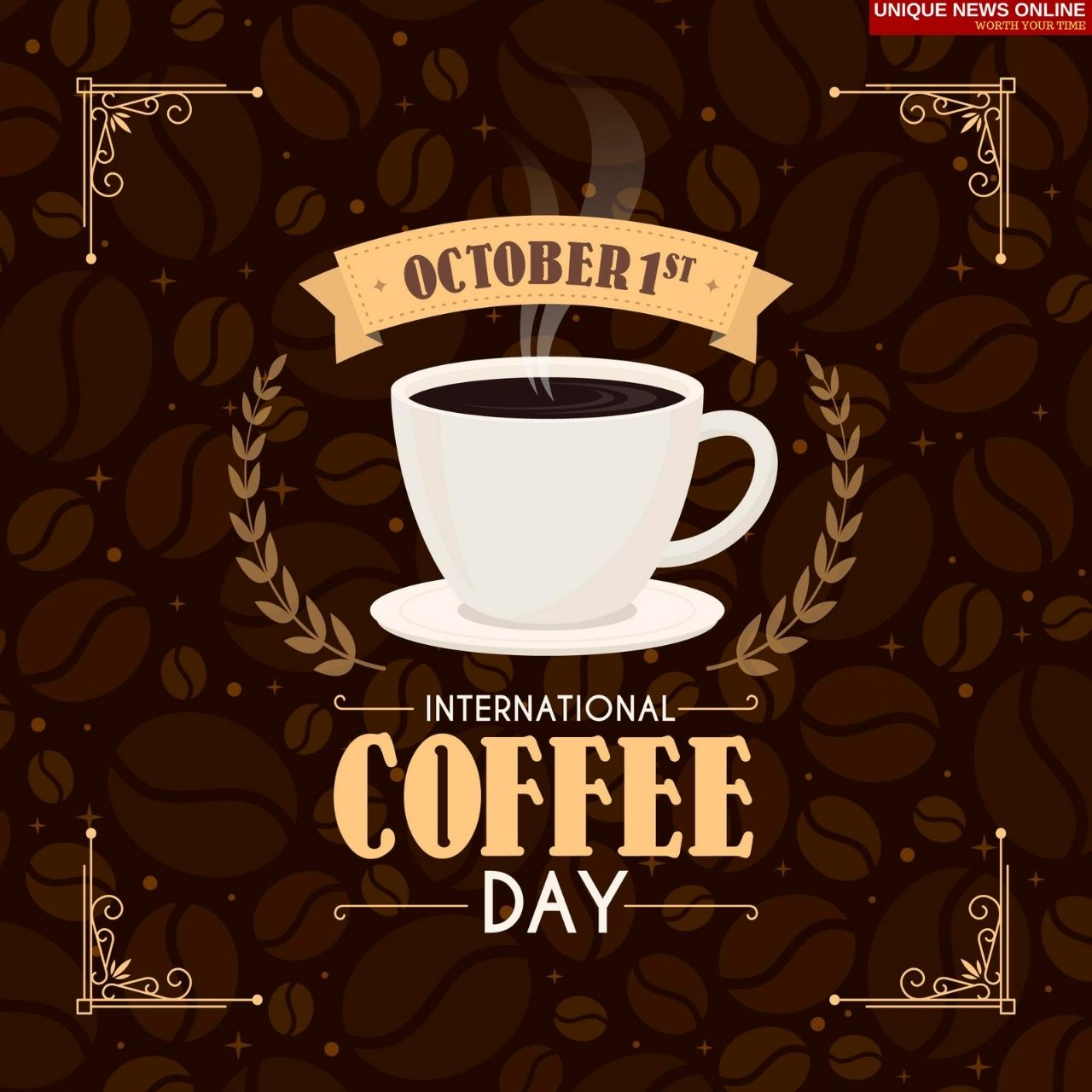 International Coffee Day 2021 Quotes, Captions, Wishes, Poster, HD Images, Messages, Meme and Gif to Share