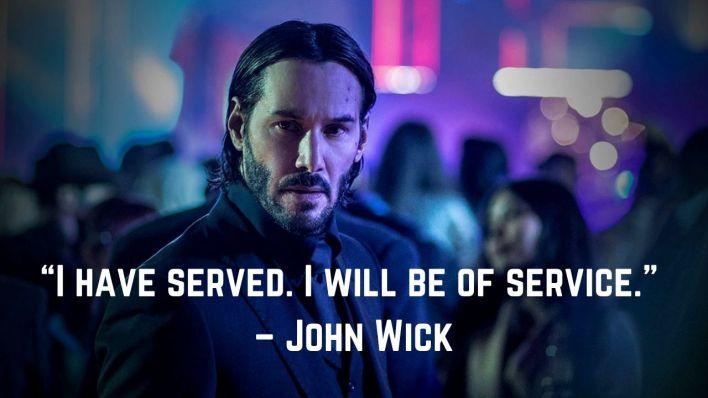 """""""मी सेवा केली आहे. मी सेवा करीन. """" - जॉन विक"""