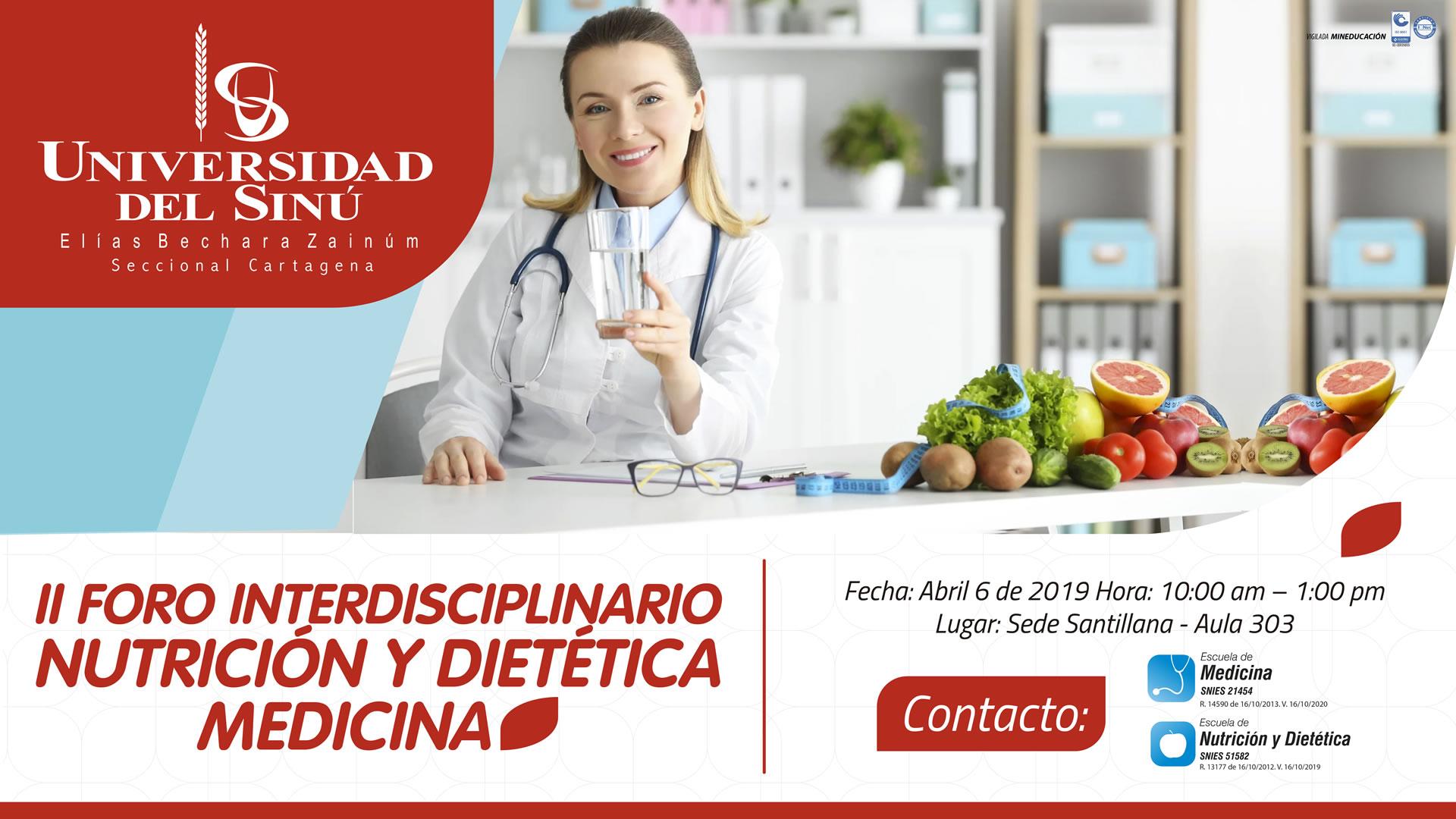 SEGUNDO FORO INTERDISCIPLINARIO NUTRICION Y DIETETICA – MEDICINA