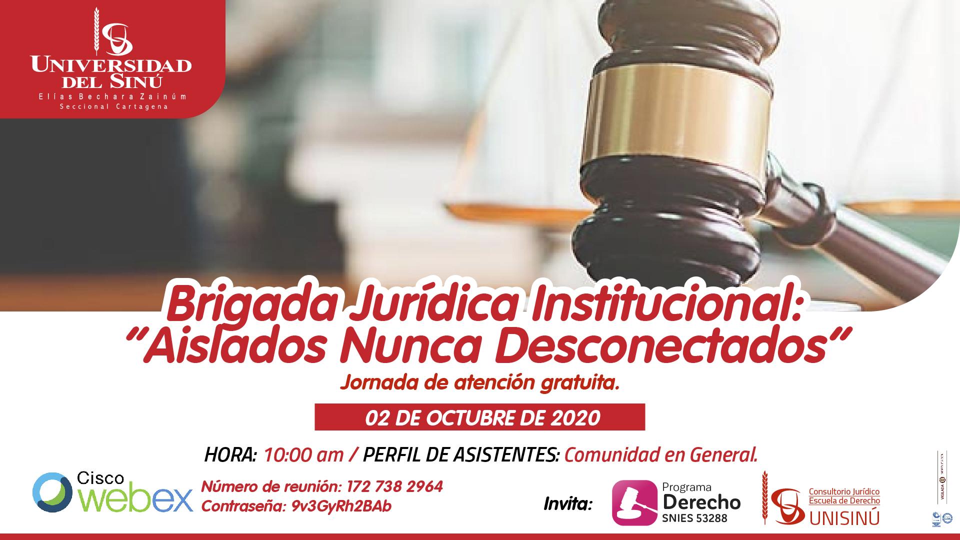 """Brigada Jurídica Institucional- """"Aislados Nunca Desconectados""""_Mesa de trabajo 1 (2)"""
