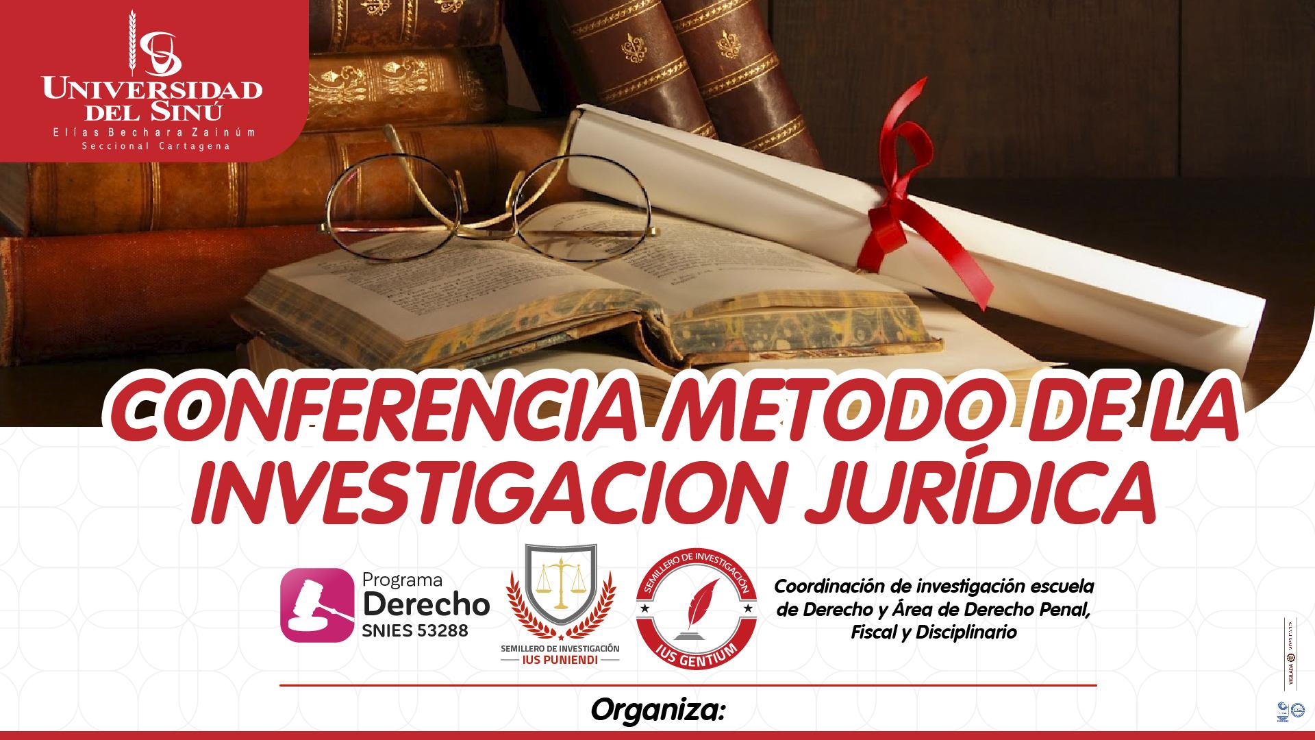 CONFERENCIA METODO DE LA INVESTIGACION JURIDICA_Mesa de trabajo 1 copia