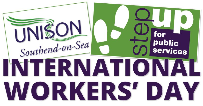 """International Workers' Day graphic showing two placards reading: """"UNISON Southend-on-Sea"""" and """"Step Up for Public Services."""""""