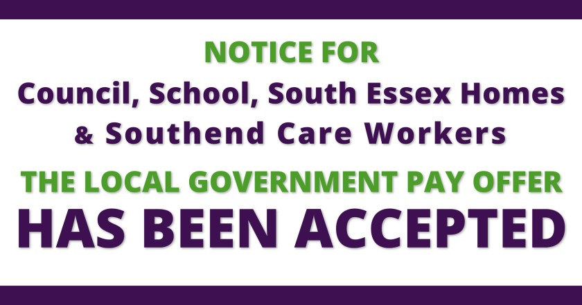 "Graphic reading: ""Notice for Council, School, South Essex Homes & Southend Care workers – THE LOCAL GOVERNMENT PAY OFFER HAS BEEN ACCEPTED"""