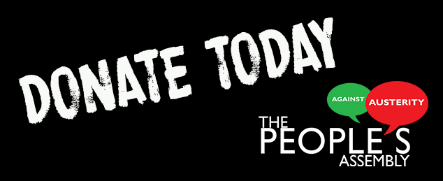 Image link to open The People's Assembly Against Austerity donation page.