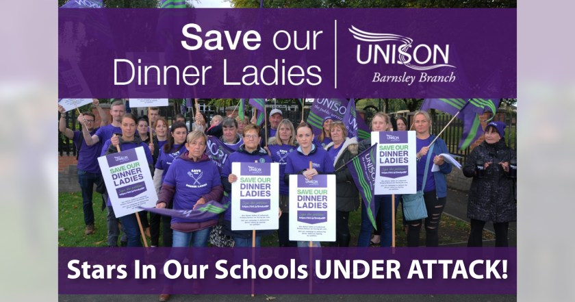 """Announcement graphic reading: """"Save our Dinner Ladies, UNISON Barnsley Branch. Stars In Our Schools UNDER ATTACK!"""" This announcement text overlaids a photograph of picketing Ladywood Primary School's Dinner Ladies."""