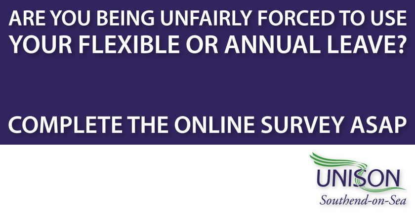 Announcement graphic reading: 'ARE YOU BEING UNFAIRLY FORCED TO USE YOUR FLEXIBLE OR ANNUAL LEAVE? COMPLETE THE ONLINE SURVEY ASAP.'