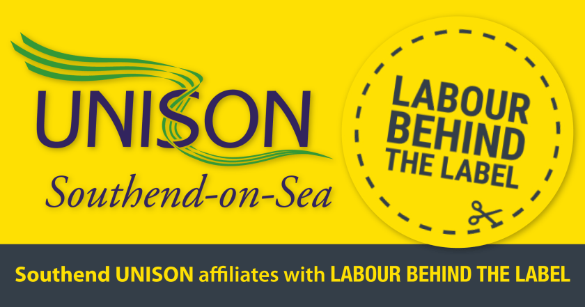 "Announcement graphic reading: ""Southend UNISON affiliates with LABOUR BEHIND THE LABEL"" Above this heading text are the respective Southend UNISON and LABOUR BEHIND THE LABEL logos."