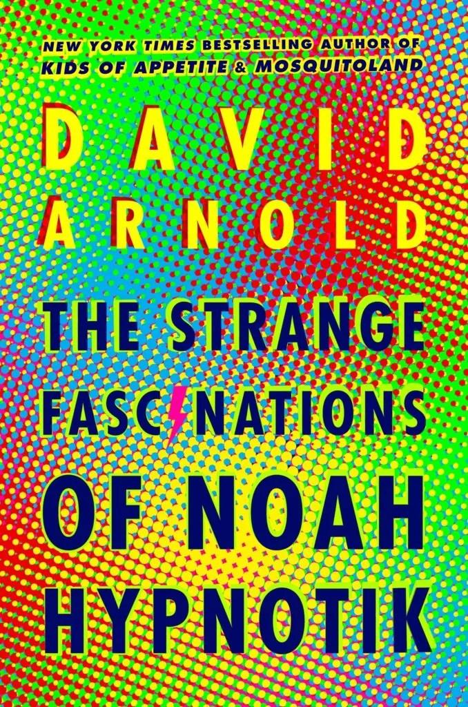 Noah Hypnotik YA Books 2018