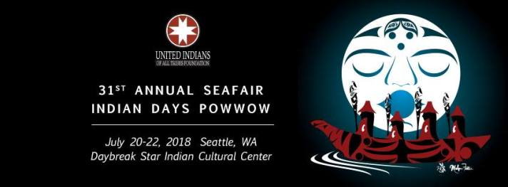 31st Seafair Seattle Powwow July 20-22, 2018 - United Indians