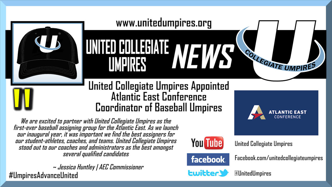 United Collegiate Umpires Appointed Atlantic East Conference Coordinator of Baseball Umpires