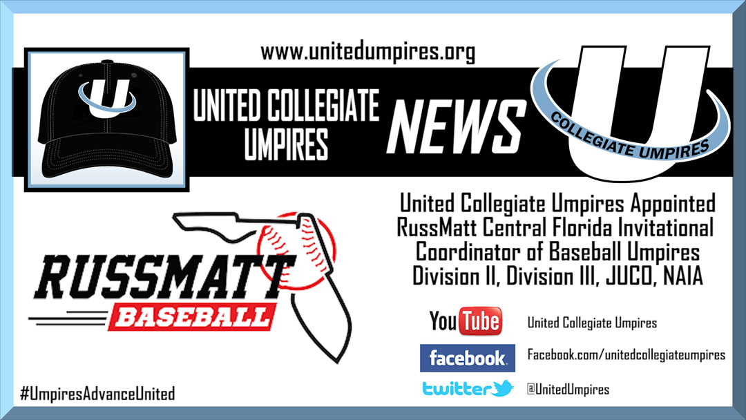 United Collegiate Umpires Appointed RussMatt Coordinator of Baseball Umpires