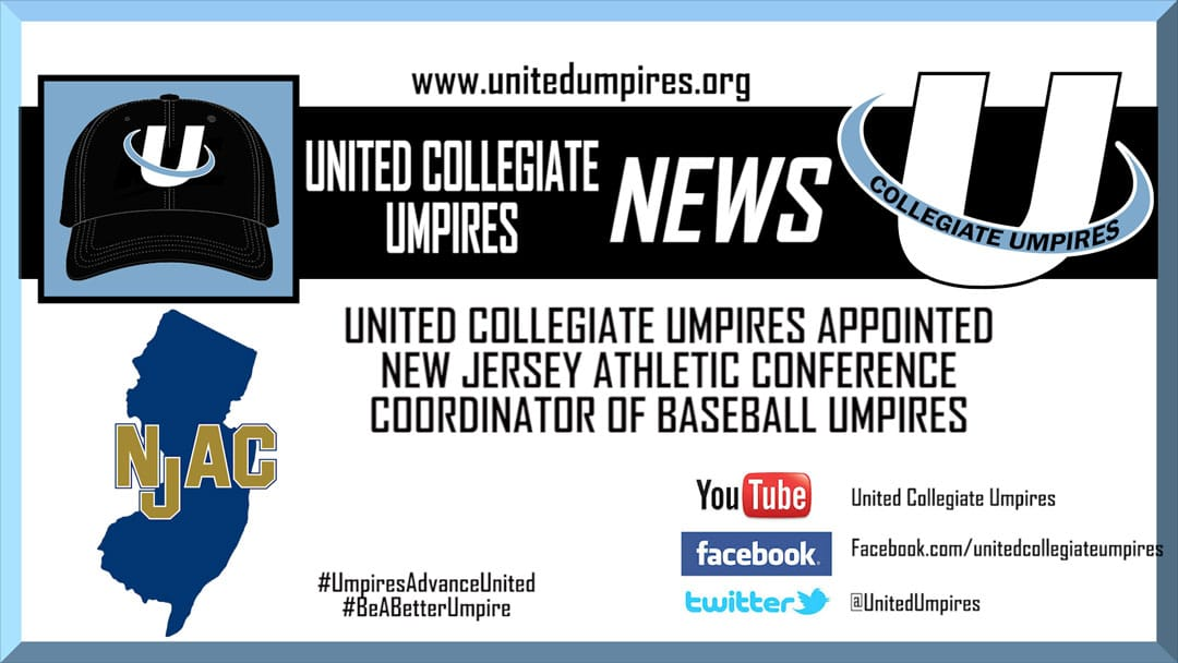 United Collegiate Umpires Appointed New Jersey Athletic Conference Coordinator of Baseball Umpires