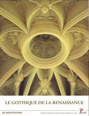 le gothique de la renaissance edition francais anglais italien espagnol edition francais anglais italien espagnol