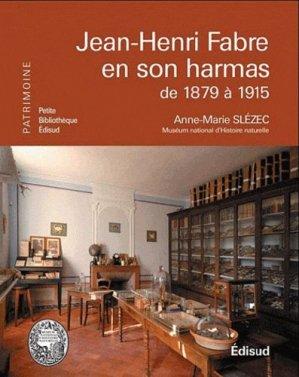 1ère de couverture : le cabinet de travail de Jean-Henri Fabre à l'Harmas