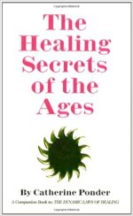 """""""The Healing Secrets of the Ages"""""""