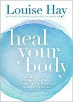 Heal Your Body: Yes You Can!