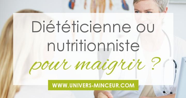 dieteticienne-ou-nutritionniste-pour-maigrir