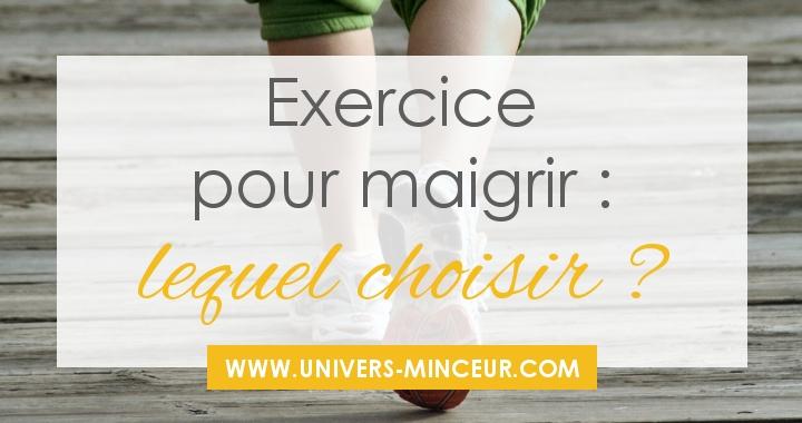 exercice pour maigrir