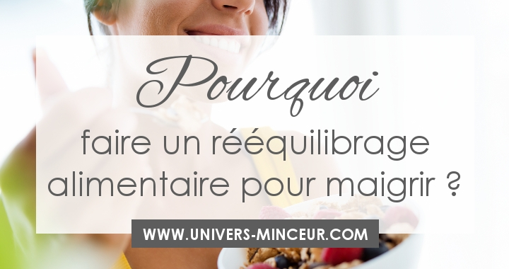 reequilibrage alimentaire pour maigrir